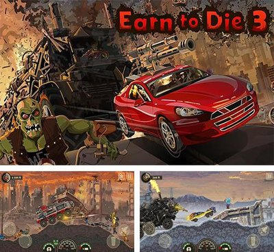 earn to die 3 apk download